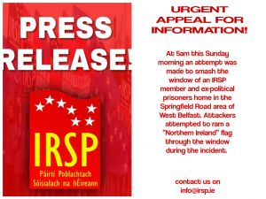 IRSP members home attacked. Appeal for information.